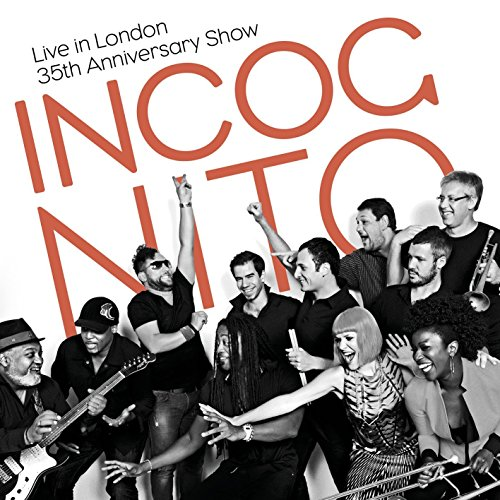 Incognito - Live In London: The 35th Anniversary Concert