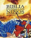 La Biblia contada a los niños (Libros ilustrados)