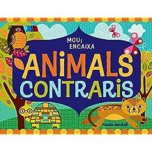Animals contraris: Mou i encaixa (La lluna de paper)