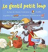 Lire avec les images: Le gentil petit loup - Dès 4 ans