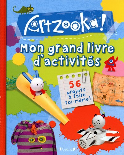 MON GRAND LIVRE D'ACTIVITES ARTZOOKA