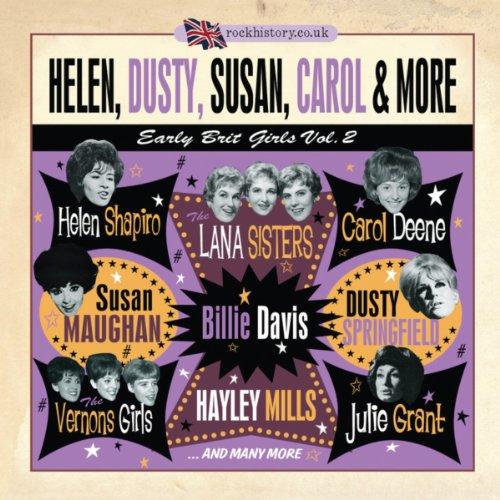 Helen, Dusty, Susan, Carol & More - Early Brit Girls Vol.2