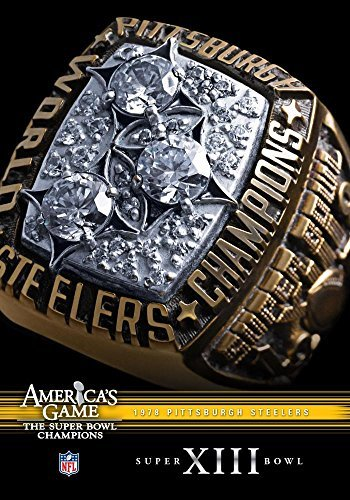 NFL America's Game: 1978 STEELERS (Super Bowl XIII) by Terry Bradshaw