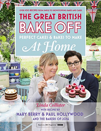 Great British Bake Off - Perfect Cakes & Bakes To Make At Home (English Edition) Berry Spoon