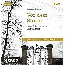 Vor dem Sturm: Ungekürzte Lesung mit Gert Westphal (2 mp3-CDs)