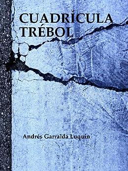 Cuadrícula Trébol de [Luquin, Andrés Garralda]