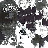 Some Loud Thunder (10th Anniversary Edition) [VINYL]