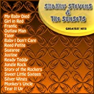 Greatest Hits: Shakin' Stevens & The Sunsets