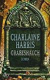 Grabeshauch: Roman (Grabesserie (Harper Connely))