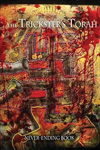 Trickster's Torah: A Never-Ending book