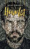 Hamlet: Prinz von Dänemark: William Shakespeare. Eine Tragödie (Bibliothek der Weltliteratur)
