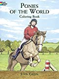 Ponies of the World Colouring Book (Dover Nature Coloring Book)