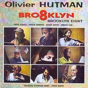 Brooklyn Eight by Olivier Hutman