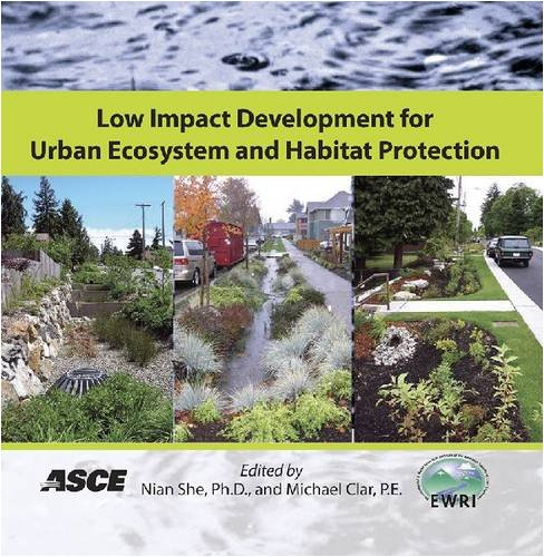 Low Impact Development for Urban Ecosystem and Habitat Protection (LID 2008)
