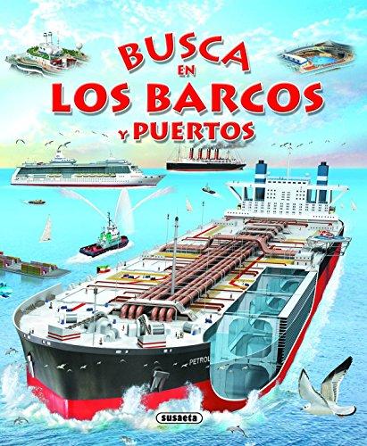 Busca En Los Barcos y Puertos por Susaeta Ediciones S a