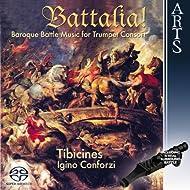 Battalia! Baroque Battle Music for Trumpet Concort