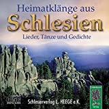 Heimatkl?nge aus Schlesien: Lieder, T?nze und Gedichte