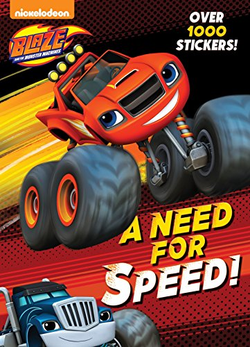 A Need for Speed! (Blaze and the Monster Machines) por Golden Books