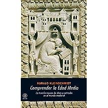 Comprender la Edad Media: La transformación de ideas y actitudes en el mundo medieval (Universitaria)