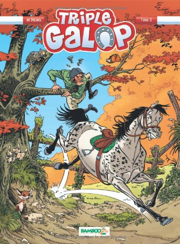 Triple galop (Tome 5) : Triple galop 5.