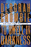 To Dwell in Darkness: A Novel (Duncan Kincaid/Gemma James Novels, Band 15)