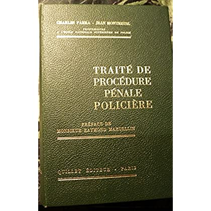 Traité de procédure pénale policière
