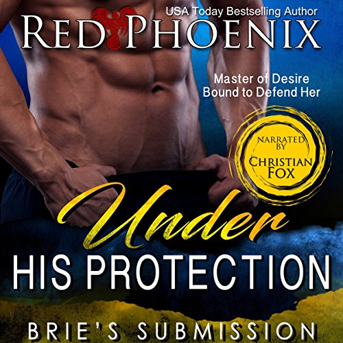 Under His Protection: Brie's Submission (Volume 14)
