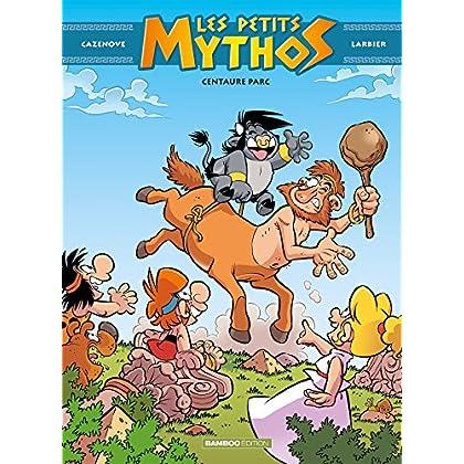 Les petits mythos - tome 8 - Centaure parc