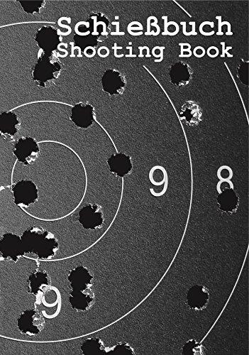 Schießbuch für Sportschützen und Behörden - Target