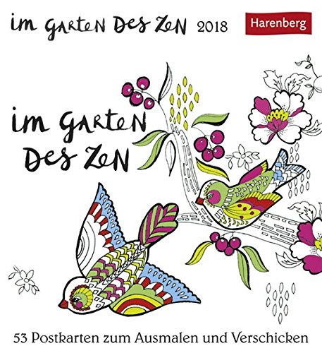 Im Garten des Zen - Kalender 2018: 53 Postkarten zum Ausmalen und Verschicken