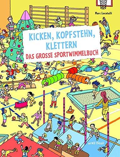 kicken-kopfstehn-klettern-das-grosse-sportwimmelbuch