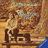 Songtexte von Manfred Siebald - Das ungedüngte Feld