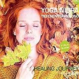 Yoga Nidra Tiefenentspannung - Healing Journey