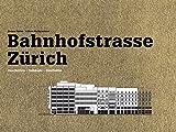 Bahnhofstrasse Zürich - Geschichte - Gebäude - Geschäfte