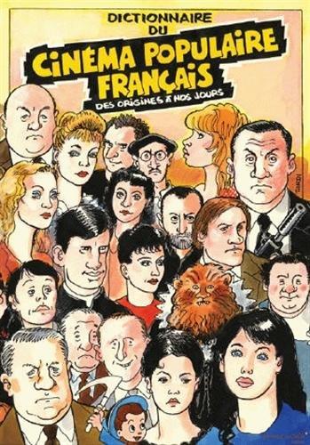 Dictionnaire du cinéma populaire français : Des origines à nos jours par Marco Bosseno