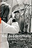 Niki de Saint Phalle, la révolte à l'oeuvre