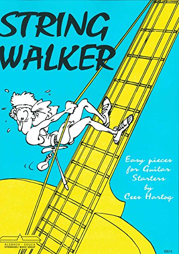 Cees Hartog : String Walker  Easy Pieces for Guitar Starters