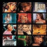 J To Tha L-O! The Remixes (Explicit Version) [Explicit]