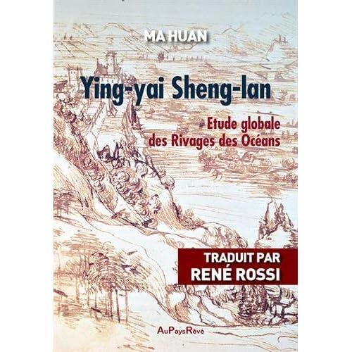 Ying-yai Sheng-lan : Etude globale des rivages des océans