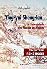 Ying-yai Sheng-lan : Etude globale des Rivages des Océans par Ma Huan;Traduit par René Rossi