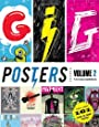 Gig Posters: Rock Show Art of the 21st Century.
