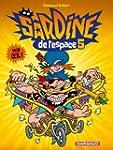 Sardine de l'espace - tome 5 - Mon oe...