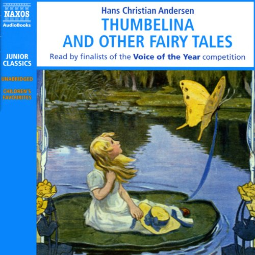 Thumbelina and Other Fairy Tales  Audiolibri