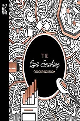 The Quit Smoking Colouring Book by Lost the Plot