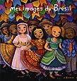 Mes images du Brésil