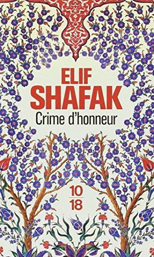 Crime d'honneur par Elif SHAFAK