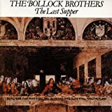 Songtexte von Bollock Brothers - The Last Supper