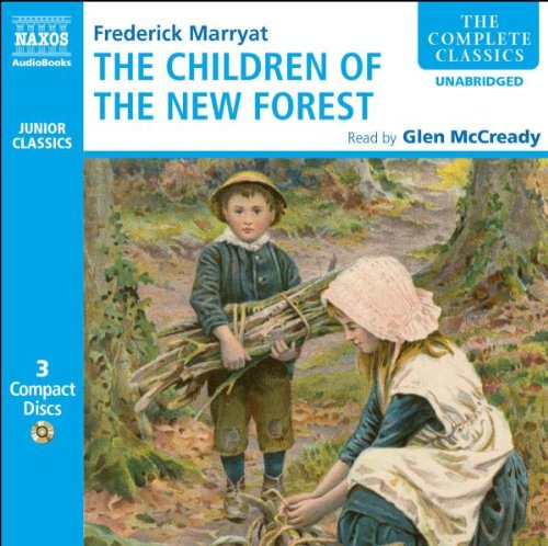 The Children of the New Forest (Naxos Junior Classics)