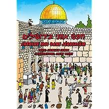 Cherche moi dans Jérusalem