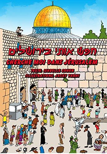 Cherche moi dans Jrusalem